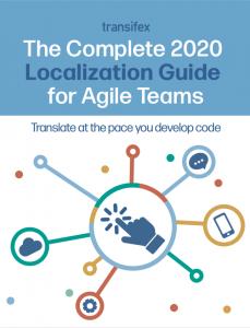 Agile Localization Guide 2020 - Transifex