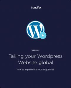 Taking Your WordPress Website Global Webinar