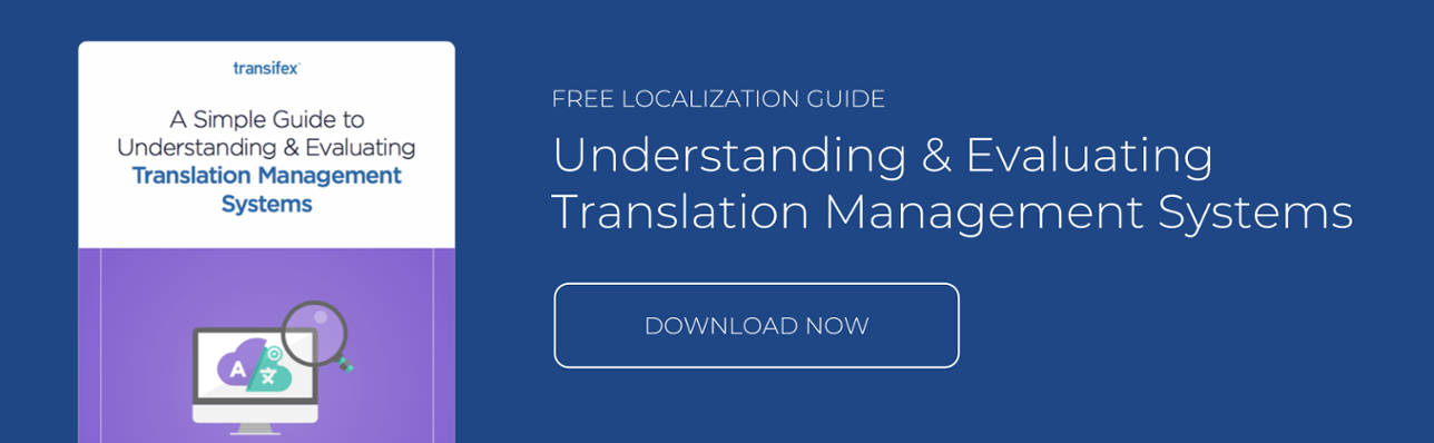 Download the Transifex Translation Management Evaluation Guide