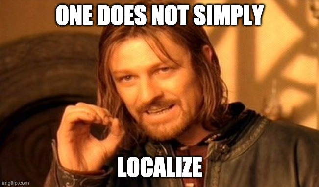 one does not simply localize