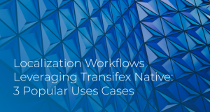 Localization_Workflows_Transifex_Native