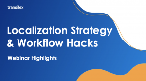 Localization Strategy & Workflow Hacks